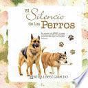 El Silencio De Los Perros