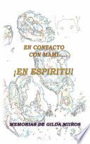 libro En Contacto Con Mami En Espritu!