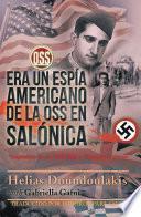libro Era Un Espi ́a Americano De La Oss En Salo ́nica