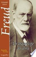 libro Freud, Un Arqueólogo Del Alma