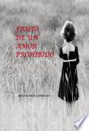 libro Fruto De Un Amor Prohibido