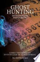 libro Ghost Hunting   Investigación Paranormal