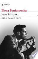 libro Juan Soriano, Niño De Mil Años