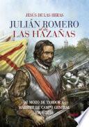 libro Julián Romero El De Las Hazañas