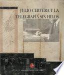 libro Julio Cervera Y La Telegrafía Sin Hilos