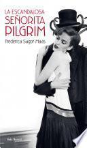 libro La Escandalosa Señorita Pilgrim