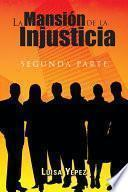 libro La Mansión De La Injusticia
