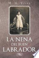 libro La Nena Del Buen Labrador