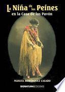 libro La Niña De Los Peines En La Casa De Los Pavón