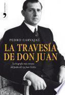 La Travesía De Don Juan