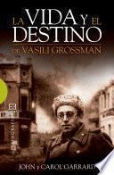 libro La Vida Y El Destino De Vasili Grossman
