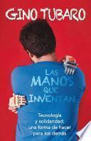 libro Las Manos Que Inventan