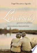 libro Los Abuelos Quieren Ser Felices