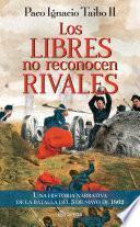 libro Los Libres No Reconocen Rivales