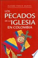 libro Los Pecados De La Iglesia En Colombia