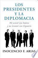 libro Los Presidentes Y La Diplomacia