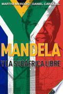 libro Mandela Y La Sudáfrica Libre