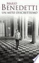 libro Mario Benedetti, Un Mito Discretísimo