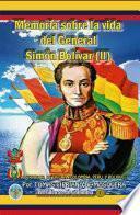 Memoria Sobre La Vida Del General Simón Bolívar (tomo Ii)