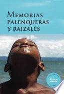 libro Memorias Palenqueras Y Raizales
