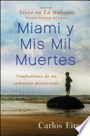 libro Miami Y Mis Mil Muertes