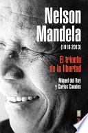 Nelson Mandela (1918 2013)