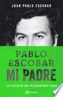 libro Pablo Escobar Mi Padre