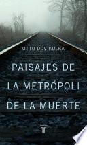 libro Paisajes De La Metrópoli De La Muerte