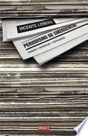 libro Periodismo De Emergencia