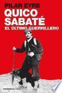 libro Quico Sabaté, El último Guerrillero