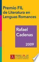 libro Rafael Cadenas, Premio Fil De Literatura En Lenguas Romances 2009