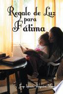 libro Regalo De Luz Para Fátima