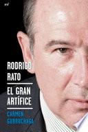 Rodrigo Rato. El Gran Artífice