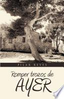 libro Romper Trozos De Ayer