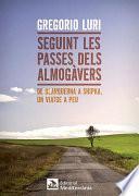 libro Seguint Les Passes Dels Almogàvers
