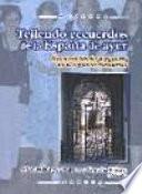 libro Tejiendo Recuerdos De La España De Ayer