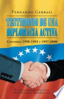 libro Testimonio De Una Diplomacia Activa