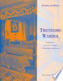libro Tristísimo Warhol