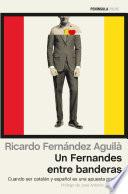 libro Un Fernandes Entre Banderas