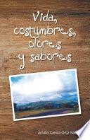 libro Vida, Costumbres, Olores Y Sabores