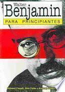 libro Walter Benjamin Para Principiantes