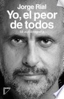 libro Yo, El Peor De Todos