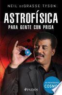 Astrofísica Para Gente Con Prisa (edición Mexicana)