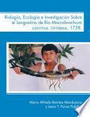 libro Biología, Ecología E Investigación Sobre El Langostino De Río Macrobrachium Carcinus. Linnaeus, 1758.