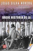 Breve Historia De La Revolución Mexicana T1