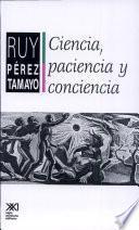 libro Ciencia, Paciencia Y Conciencia