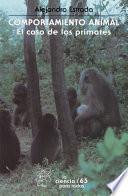 libro Comportamiento Animal. El Caso De Los Primates