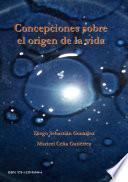 libro Concepciones Sobre El Origen De La Vida