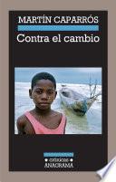libro Contra El Cambio