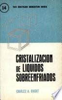 libro Cristalización De Líquidos Sobre Enfriados